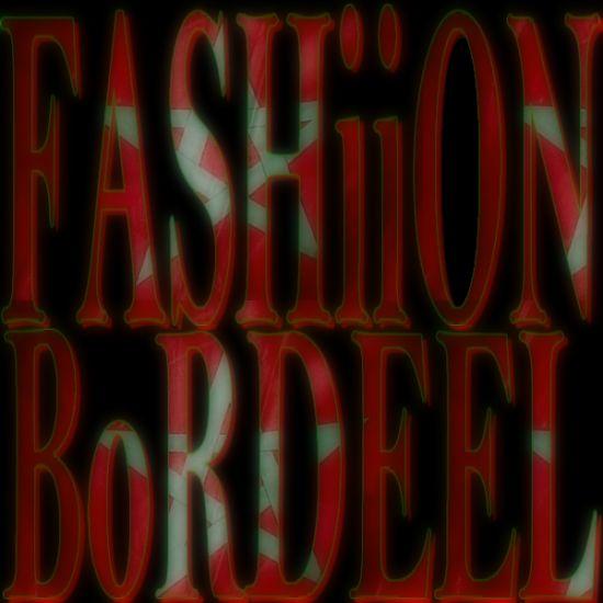 fashion--bordeel