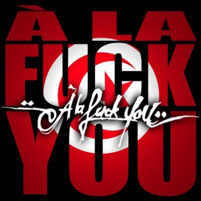 à la fuck you