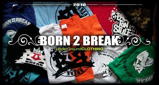 BORN 2 BREAK