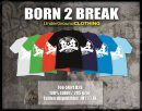 BORN 2 BREAK