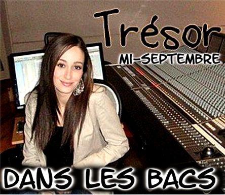 "3ème ALBUM "" TRESOR"" Mi SEPTEMBRE DANS LES BACS !!!"
