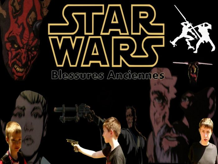 Star Wars- Blessures Anciennes