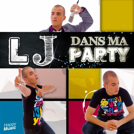 LJ DANS MA PARTY NEW SINGLE