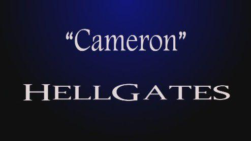 """Cameron"" HellGates"