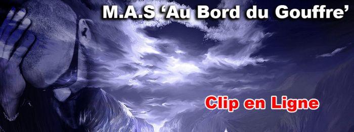 M.A.S -- AU BORD DU GOUFFRE