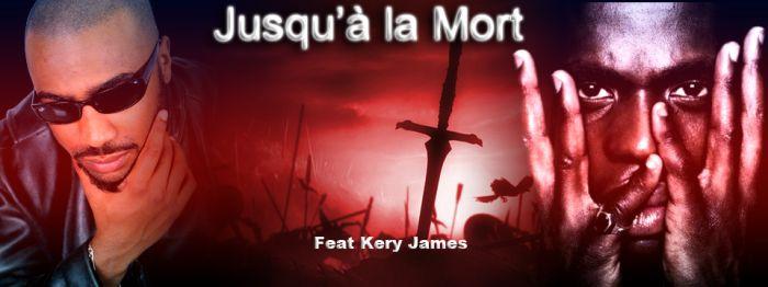 M.A.S Feat KERY JAMES -- JUSQU'A LA MORT