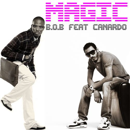 Magic B.O.B feat CANARDO