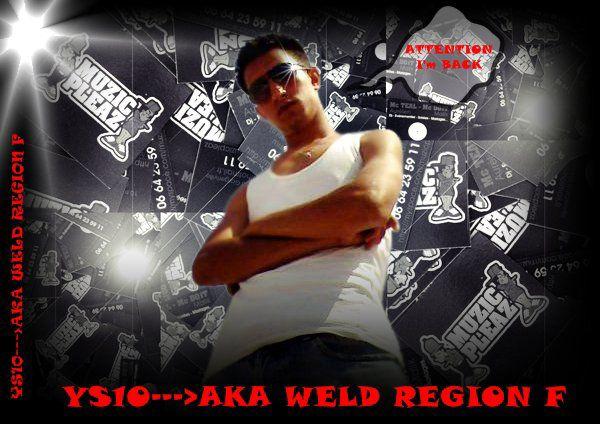 Ys10 Aka Weld Region F Is Back