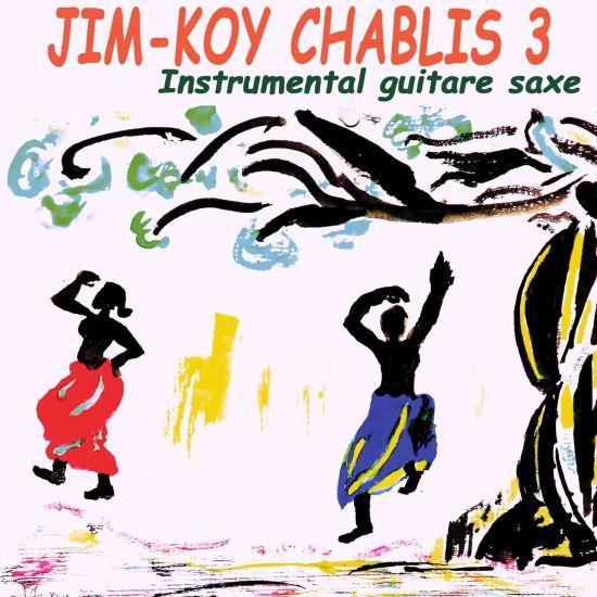 Album n 3 de Jim-Koy Chablis