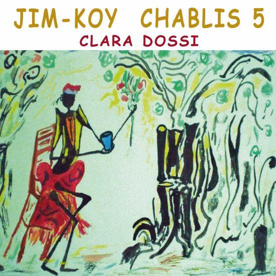 Album n 5 de Jim-Koy Chablis