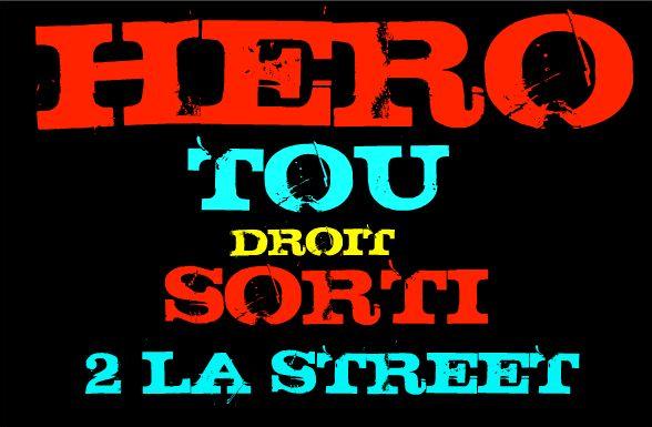 hero tou droit sorti de la street