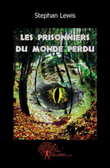 Les prisonniers du Monde Perdu - Stephan LEWIS -
