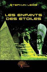 Les Enfants des Etoiles - Stephan LEWIS --