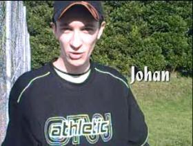 Johan, un déjanté