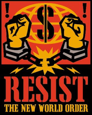 Resist to the nwo.