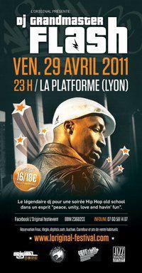 DJ GRANDMASTER FLASH @ La Plateforme (Lyon) > Ven. 29 Avril
