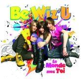 Be Wiz'u - Le Monde Avec toi