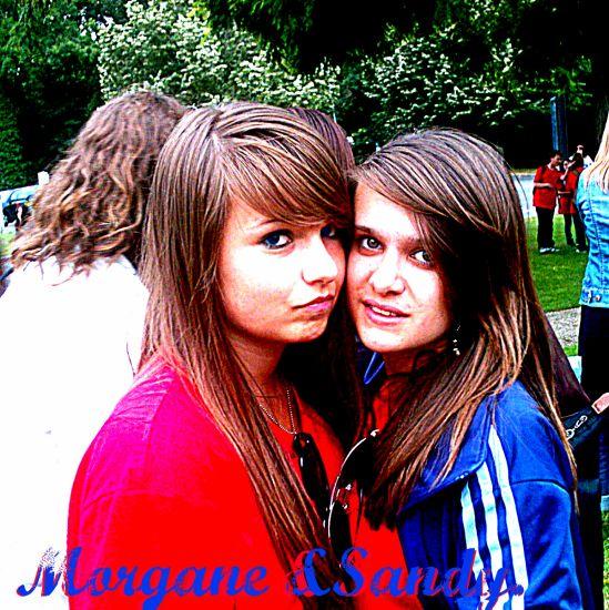 Morgane & Sandy.♥