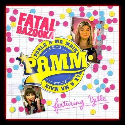 "Fatal Bazooka ""Parle a ma main"""