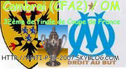 cambrai/om en 32ème de finale de la coupe de france avec le