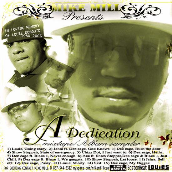 "mixtape mike mill ""a dedication"" RIP Louie D"