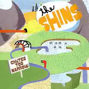 "The Shins ""CHUTES TOO NARROW"" (indie)"