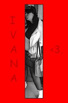 Spell My Name & . You Will Be Famous ! --> I.V.A.N.A <--