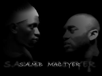 SAMB  aka 100BASTOSS  and    MAC TYER