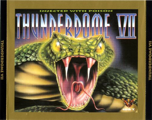 Thunderdome VII / 7 : Injected With Poison