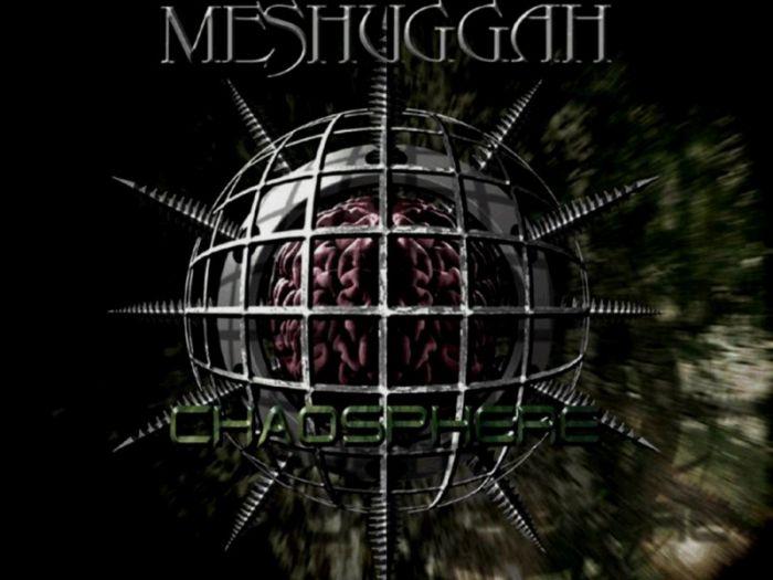 meshuggah chaosphere