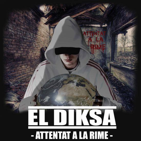 Attentat A La Rime http://eldiksa-officiel.skyrock.com/