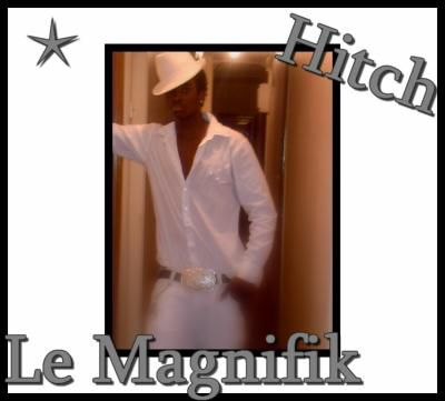 hitch le magnifik