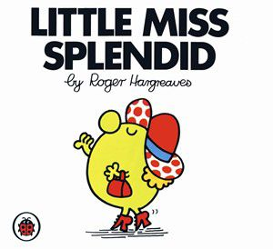 Oh little miss Splendid