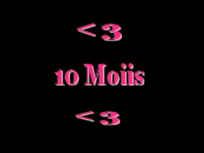 10 Moiis Avec Toi deja