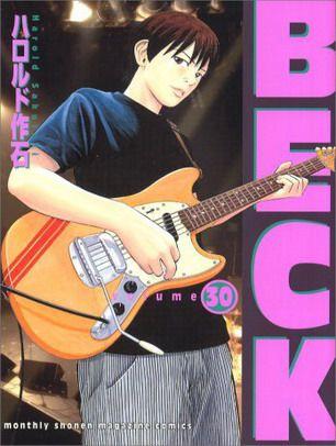 Beck un manga d'enfance... La nostalgie pure et dur <3