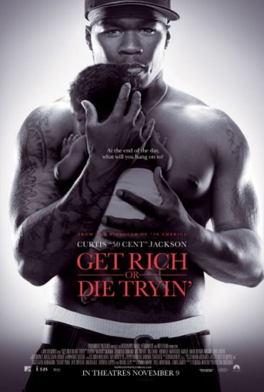 Get riech Or Die tryin' 50 cent