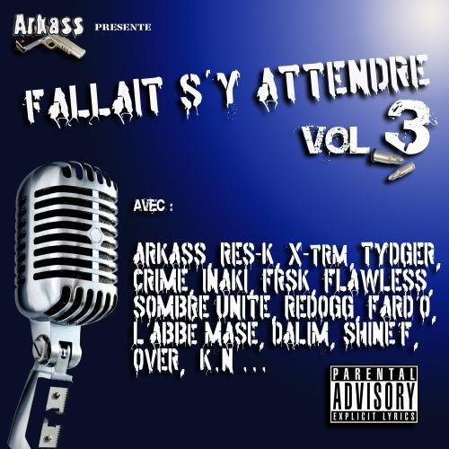 Arkass Présente Fallait S'y Attendre Vol.3 Front