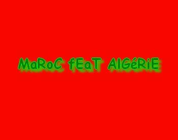 maroc algerie reunie