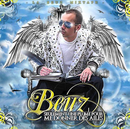 La Beuz Mixtape-Seulement Une Plume Pour Me Donner Des Ailes