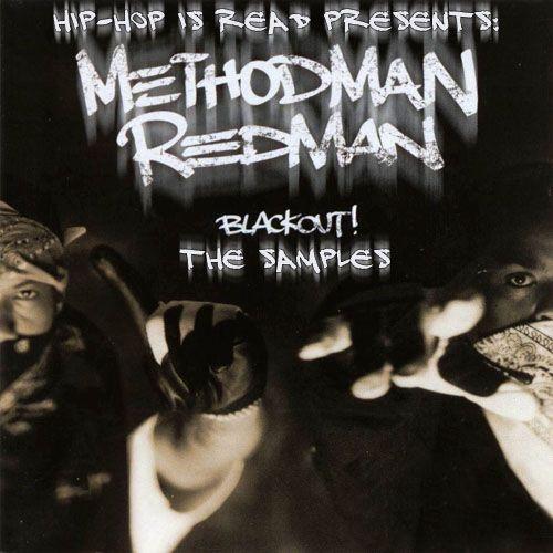 Method Man & Redman - Blackout
