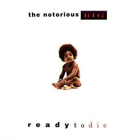 Notorious Big - Ready To Die