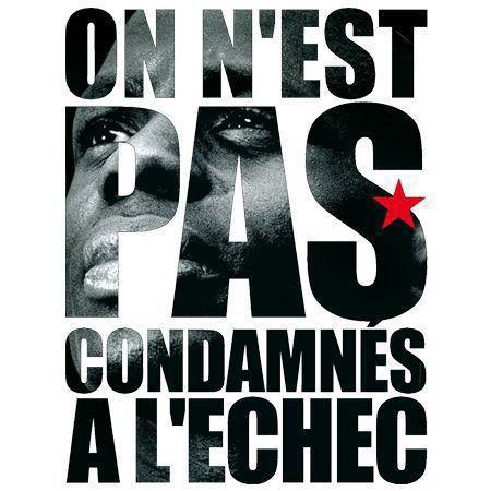 ON EST PAS CONDAMNéS A L'ECHEC