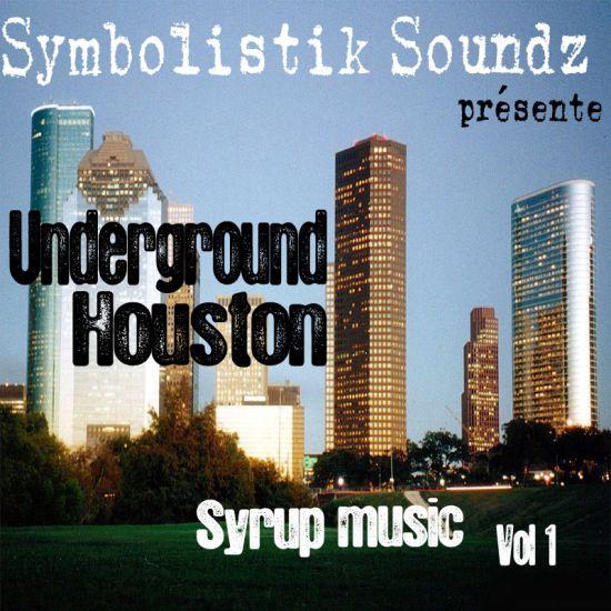 Underground Houston Syrup music vol 1