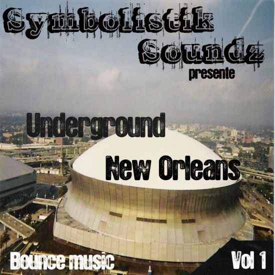 Underground New Orleans Bounce music vol 1