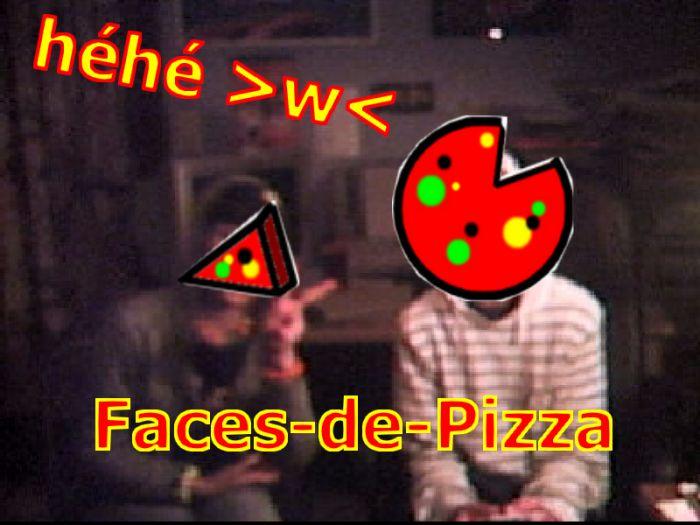 Faces De Pizza ? x) Fabien et Nelly
