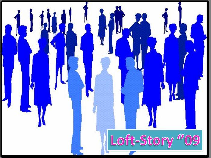 Loft-story '09