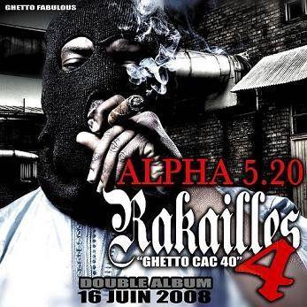 alpha 5.20 rakailles 4 ghetto cac 40