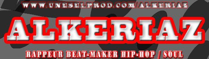 ALKERIAZ (RAPPEUR, BEATMAKER HIP-HOP, DANCE-HALL)