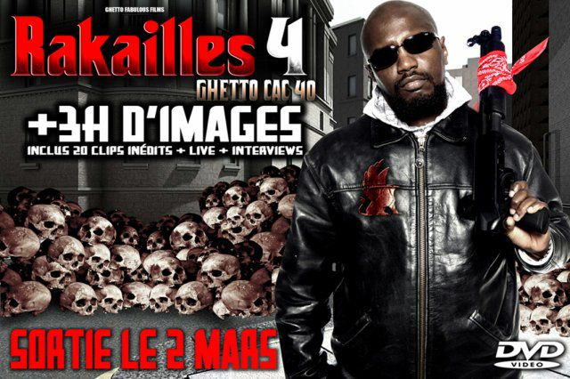 DVD RAKAILLES 4 GHETTO CAC 40 LE 23 MARS DANS LE HOOOD