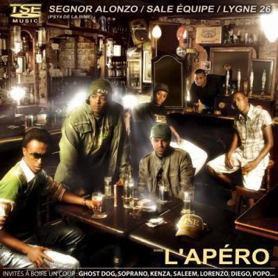 L'Apéro : Sale Equipe ,Alonzo ,Lygne 26